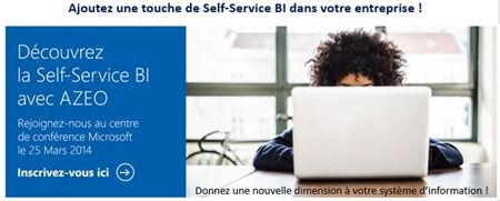 Inscrivez vous à la Self-Service Business Intelligence le 25 Mars 2014